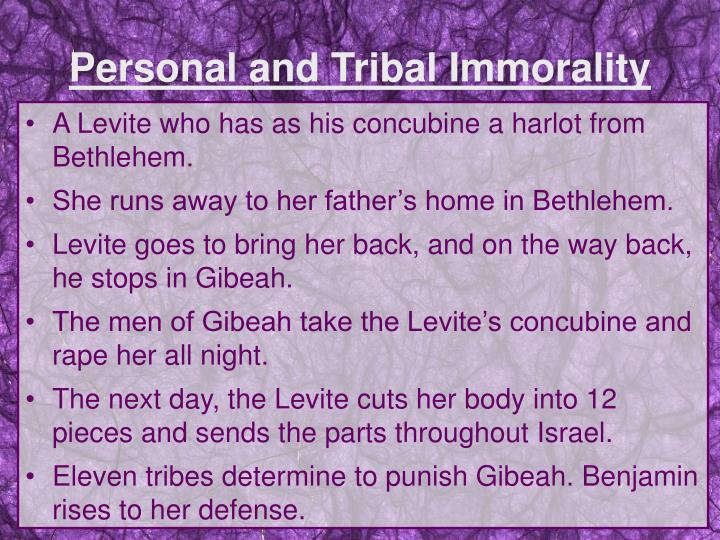 Personal and Tribal Immorality