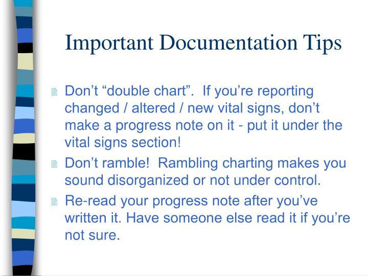 Important Documentation Tips