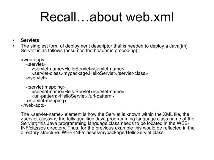 Recall…about web.xml