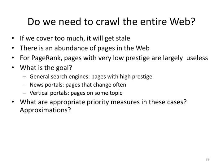 Do we need to crawl the entire Web?
