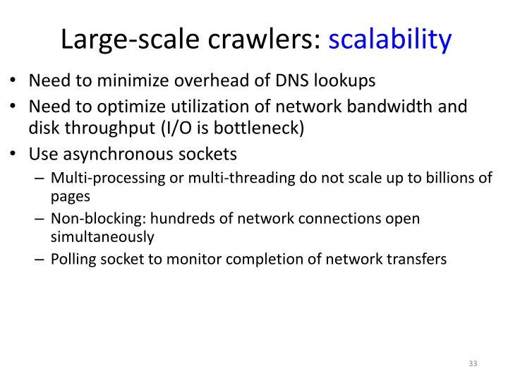 Large-scale crawlers: