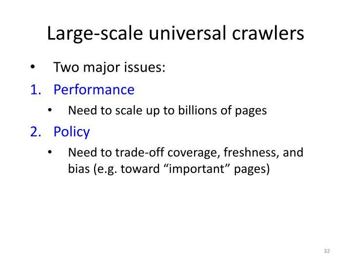 Large-scale universal crawlers