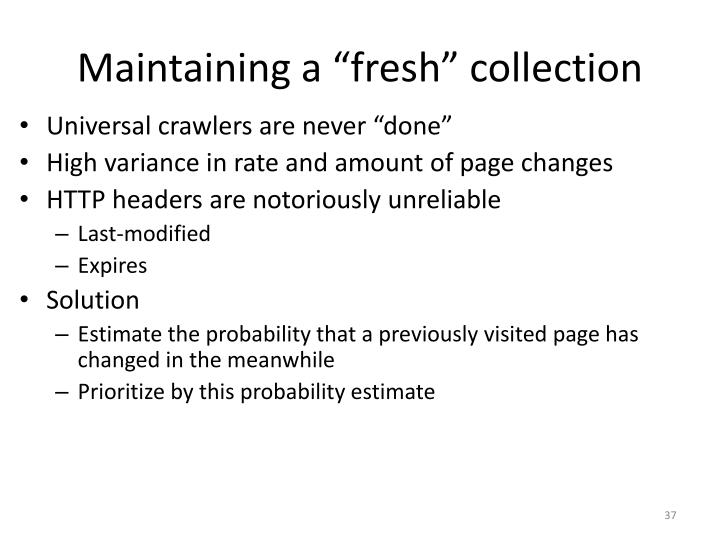 """Maintaining a """"fresh"""" collection"""