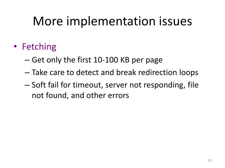 More implementation issues