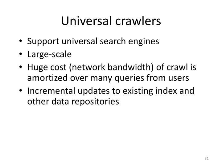 Universal crawlers