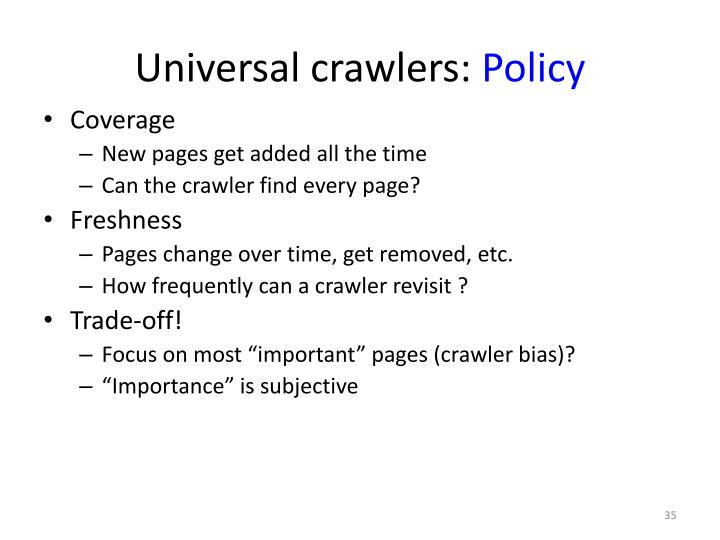 Universal crawlers: