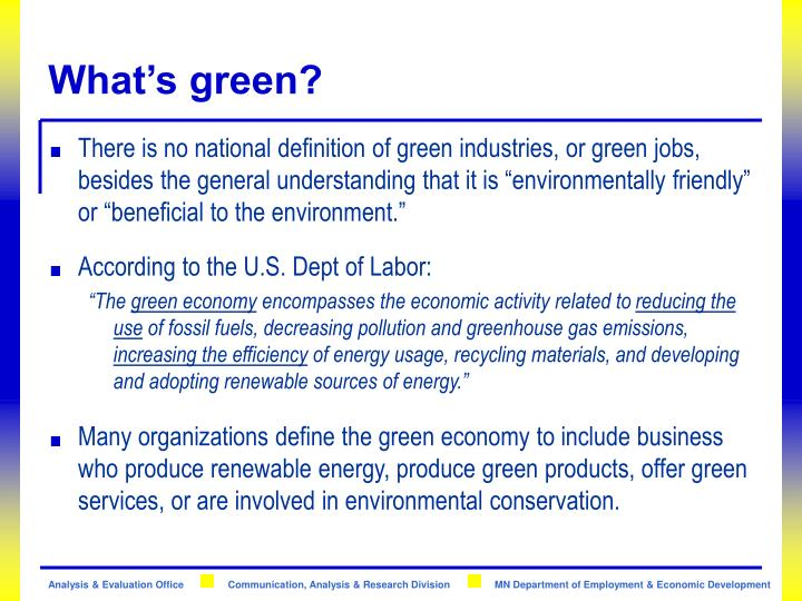 What's green?