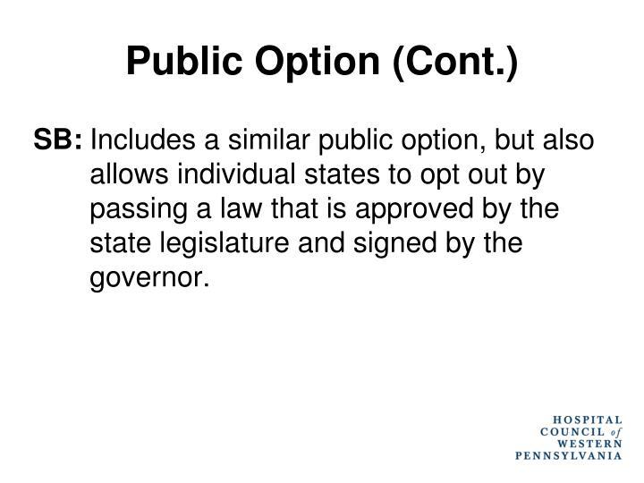 Public Option (Cont.)