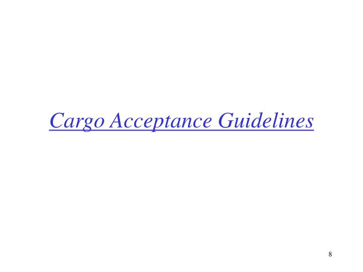 Cargo Acceptance Guidelines