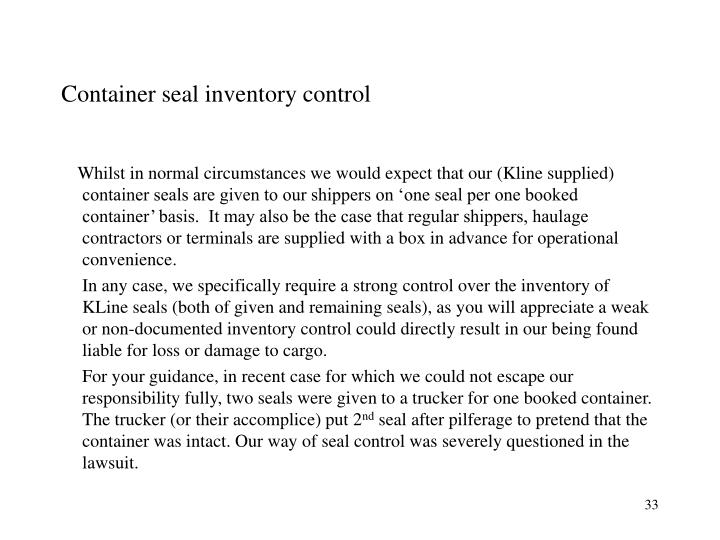 Container seal inventory control