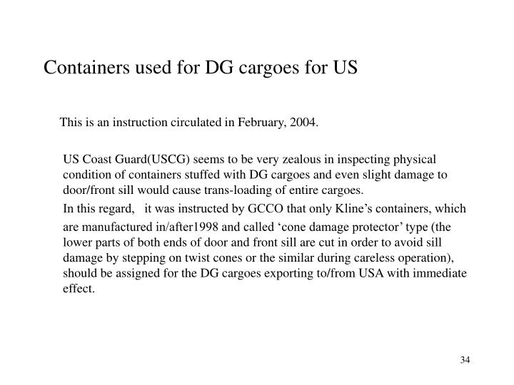 Containers used for DG cargoes for US