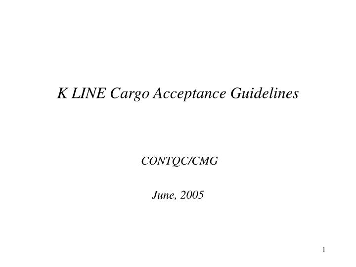 K line cargo acceptance guidelines