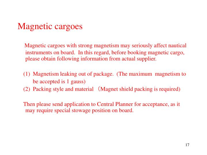 Magnetic cargoes