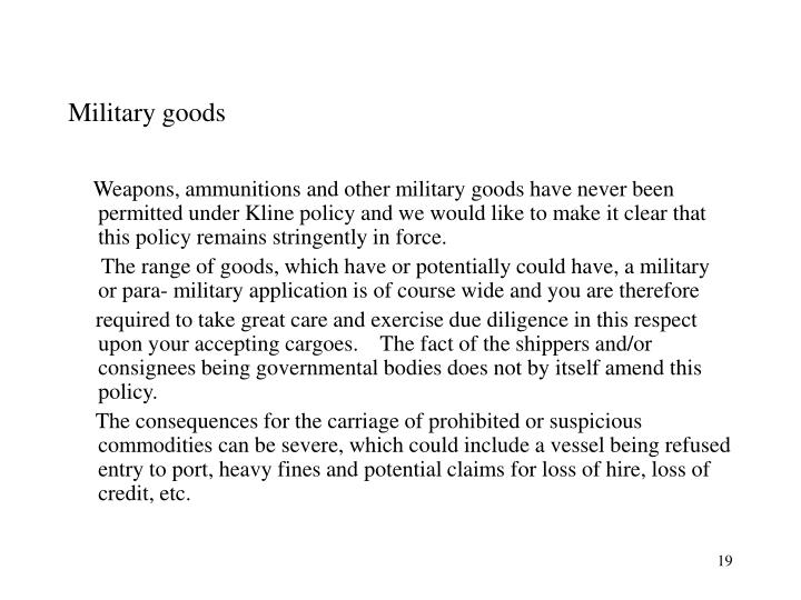 Military goods