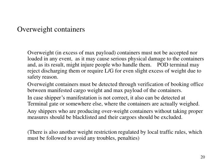 Overweight containers