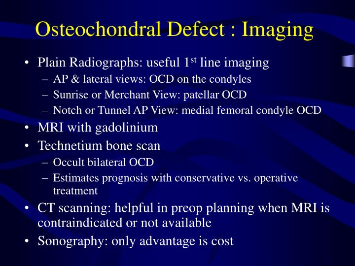 Osteochondral Defect : Imaging