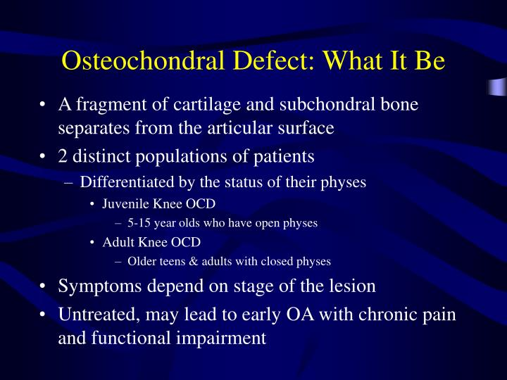 Osteochondral Defect: What It Be