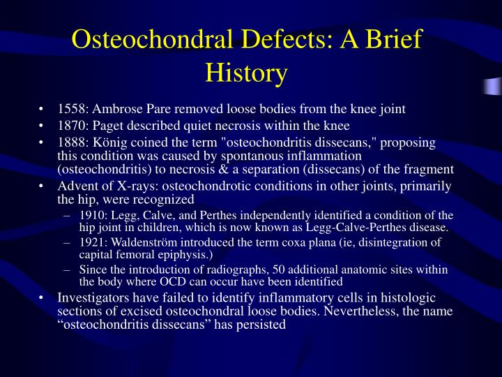 Osteochondral Defects: A Brief History