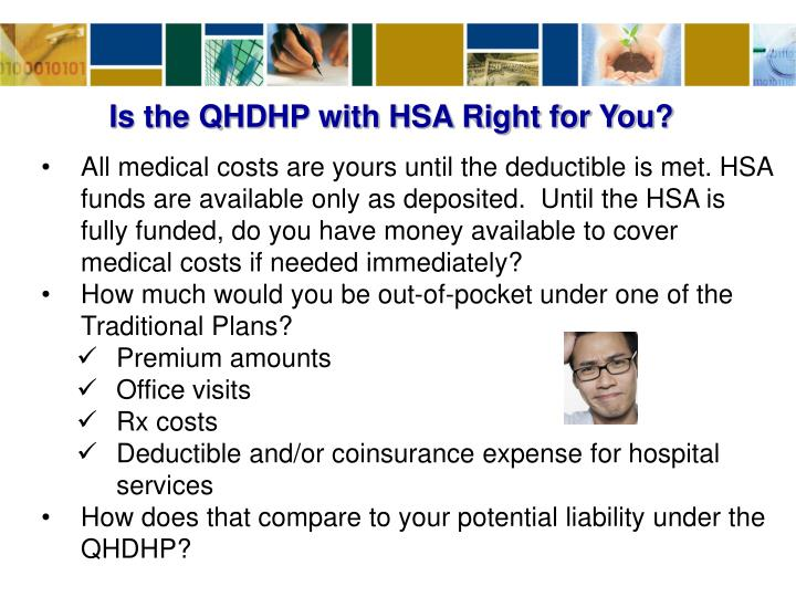 Is the QHDHP with HSA Right for You?