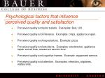 psychological factors that influence perceived quality and satisfaction