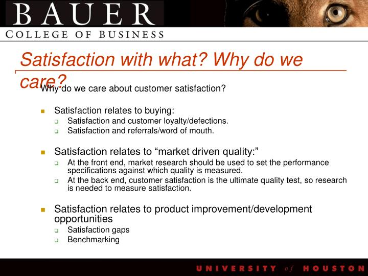 Satisfaction with what why do we care