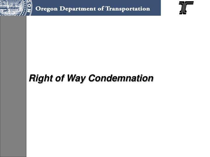 Right of Way Condemnation