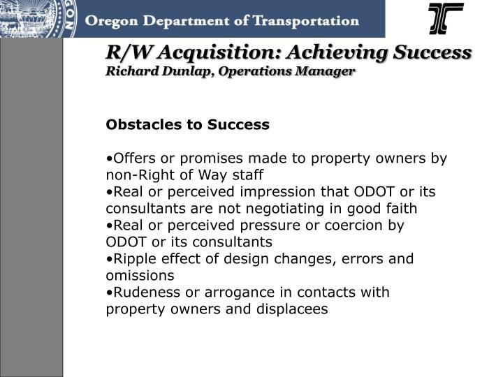 R/W Acquisition: Achieving Success