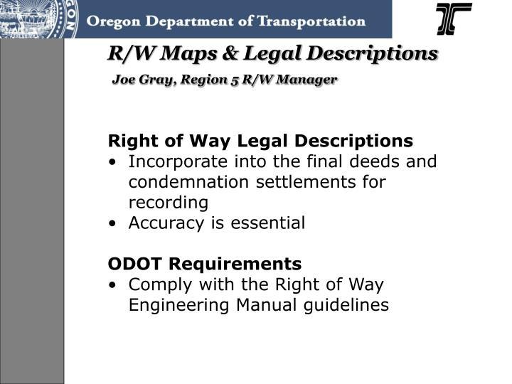 R/W Maps & Legal Descriptions