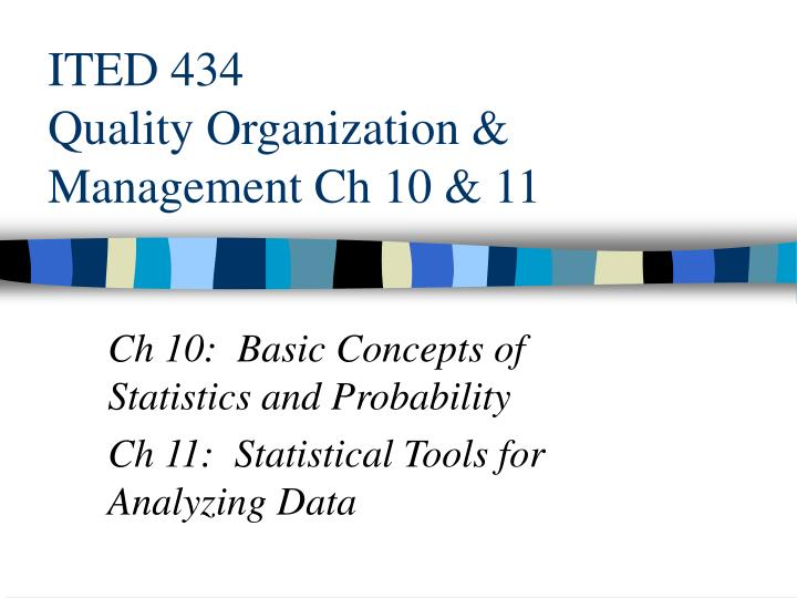 ited 434 quality organization management ch 10 11