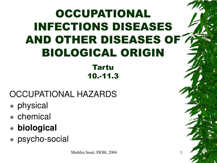 occupational infections diseases and other diseases of biological origin tartu 10 11 3