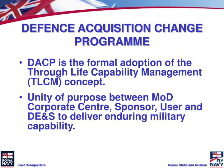 DEFENCE ACQUISITION CHANGE PROGRAMME
