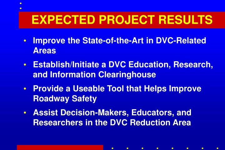 EXPECTED PROJECT RESULTS