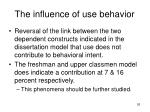 the influence of use behavior