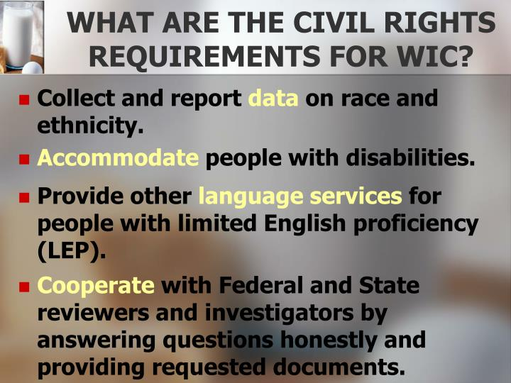 WHAT ARE THE CIVIL RIGHTS REQUIREMENTS FOR WIC?