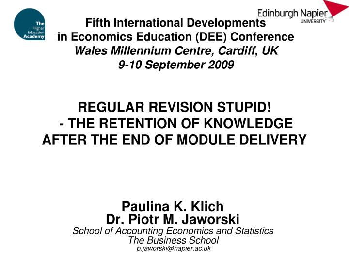 Regular revision stupid the retention of knowledge after the end of module delivery
