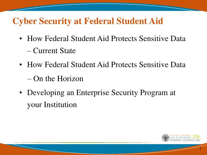 Cyber Security at Federal Student Aid