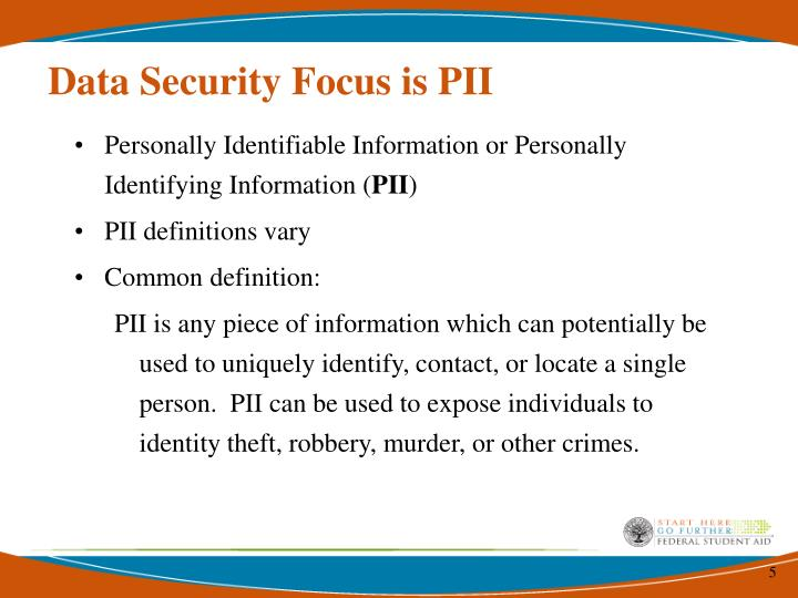 Data Security Focus is PII