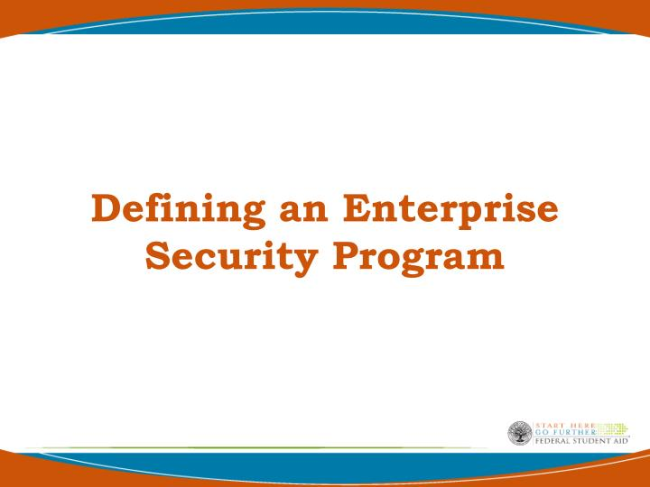 Defining an Enterprise Security Program