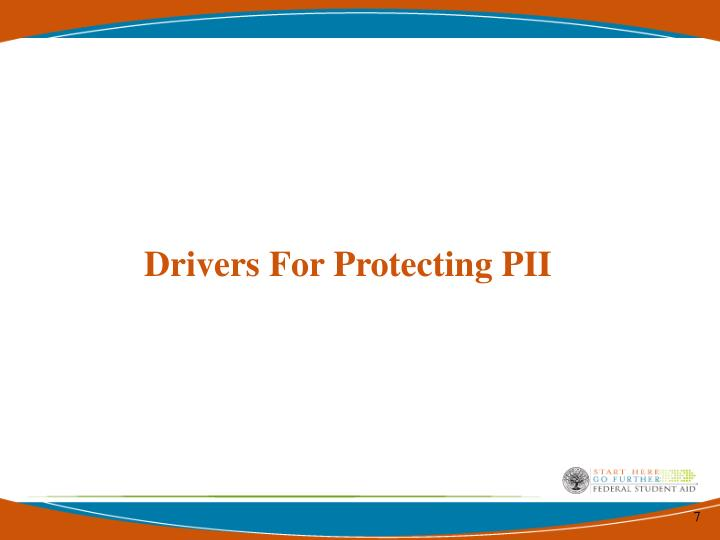 Drivers For Protecting PII