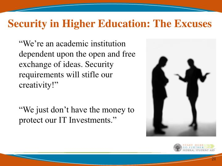 Security in Higher Education: The Excuses