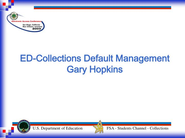 ED-Collections Default Management