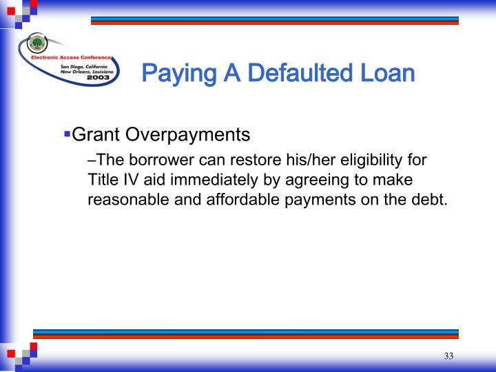 Paying A Defaulted Loan