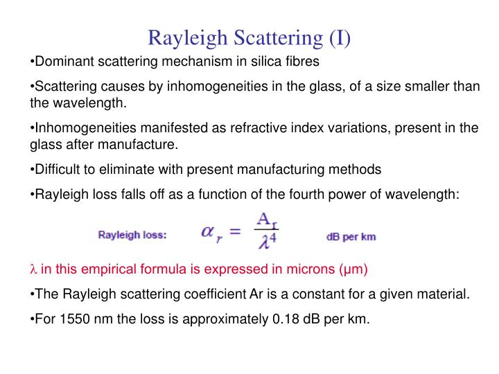 Rayleigh Scattering (I)