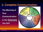 2 complete communication
