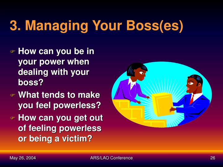3. Managing Your Boss(es)