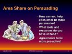 area share on persuading