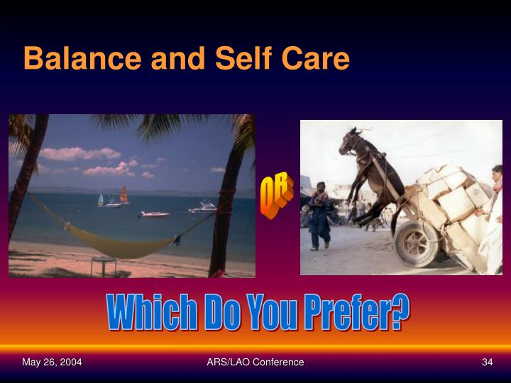 Balance and Self Care