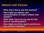 debrief with partner
