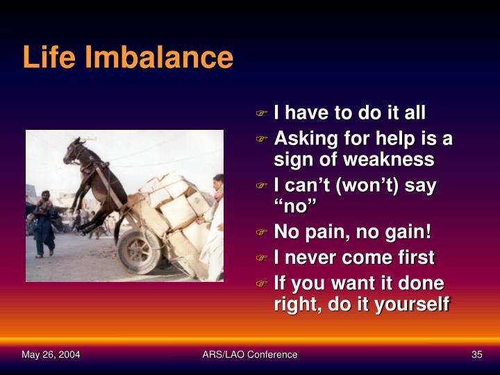 Life Imbalance