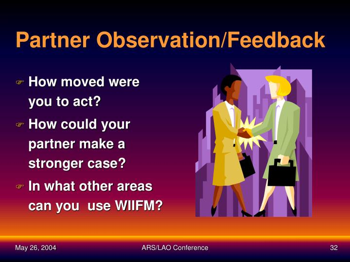 Partner Observation/Feedback